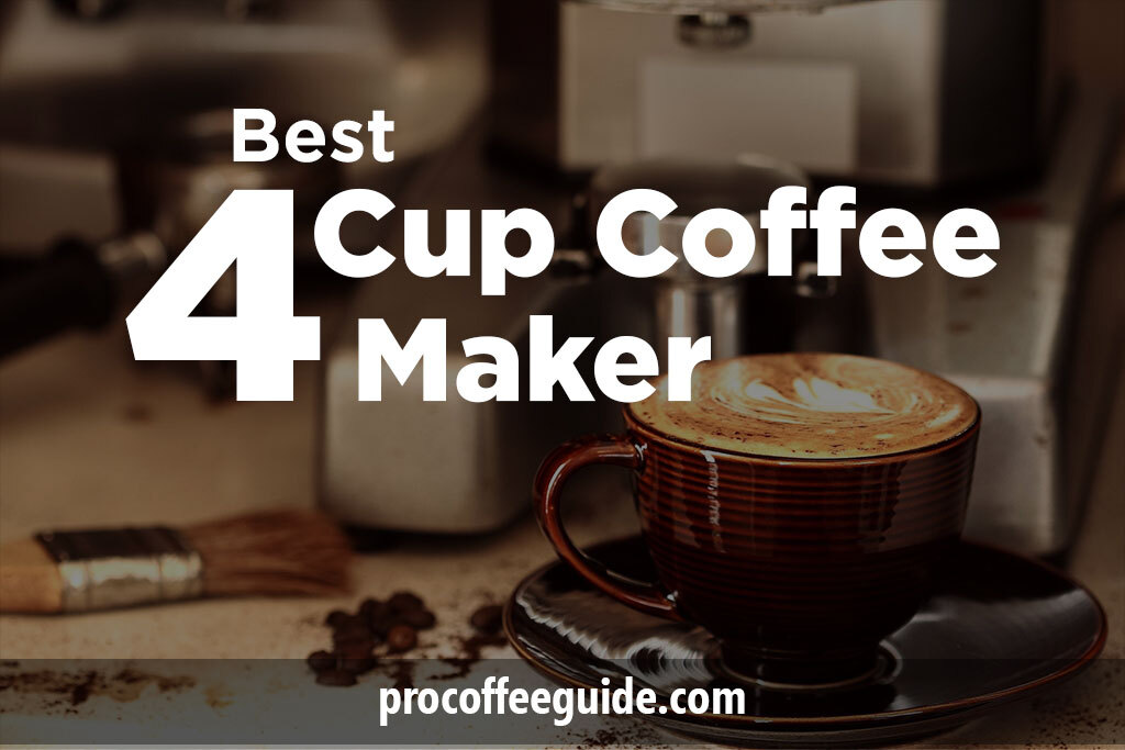 best 4 cup coffee maker